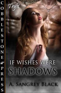 IfWishesWereShadows_cover (1)